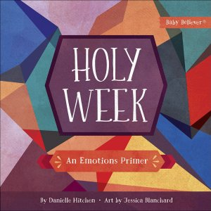 Holy Week Baby Believer book