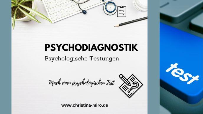 Psychodiagnostik - Psychologische Tests - Miro