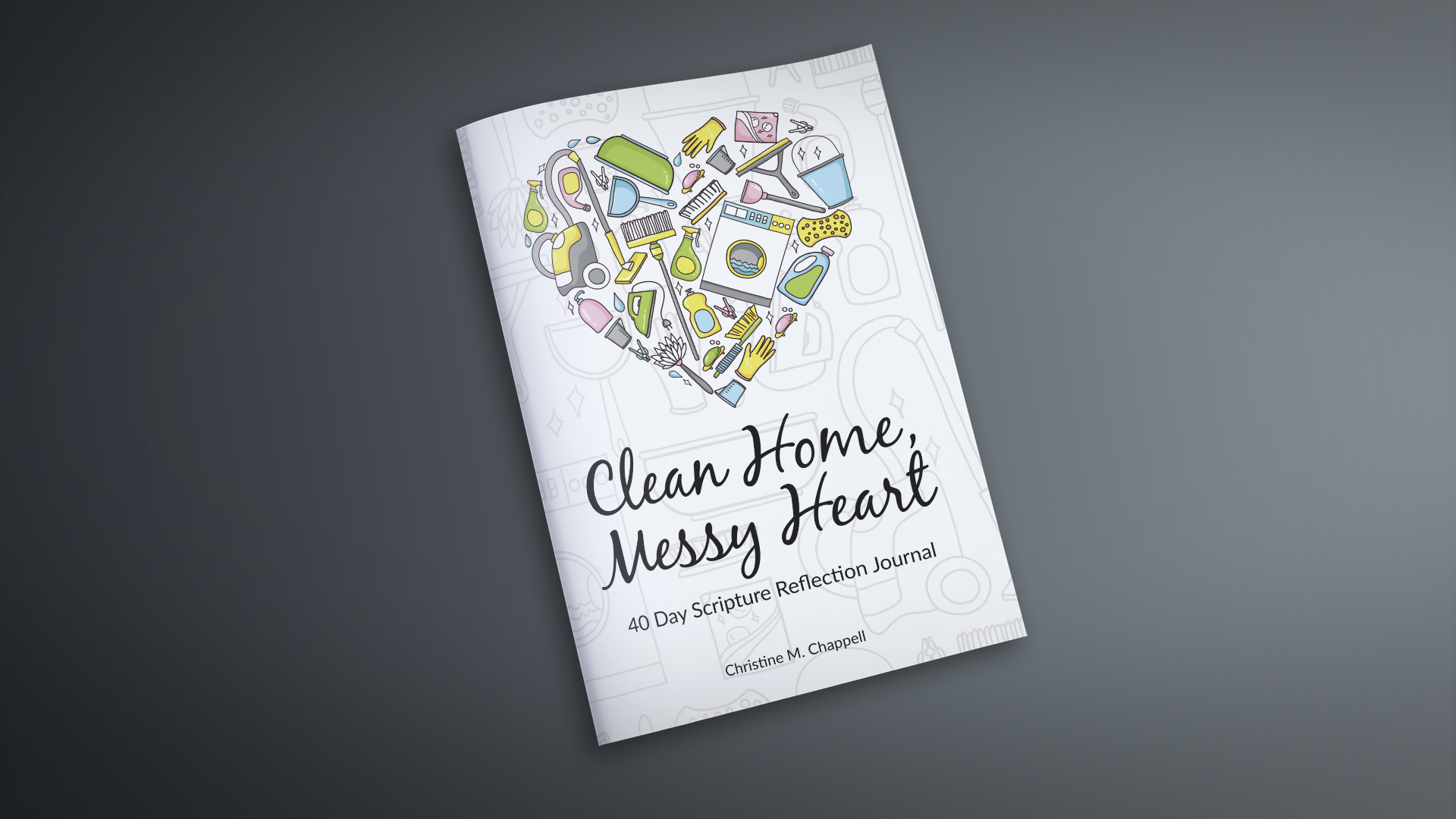 Clean Home, Messy Heart Reflection Journal Information