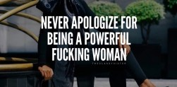 Never Apologize