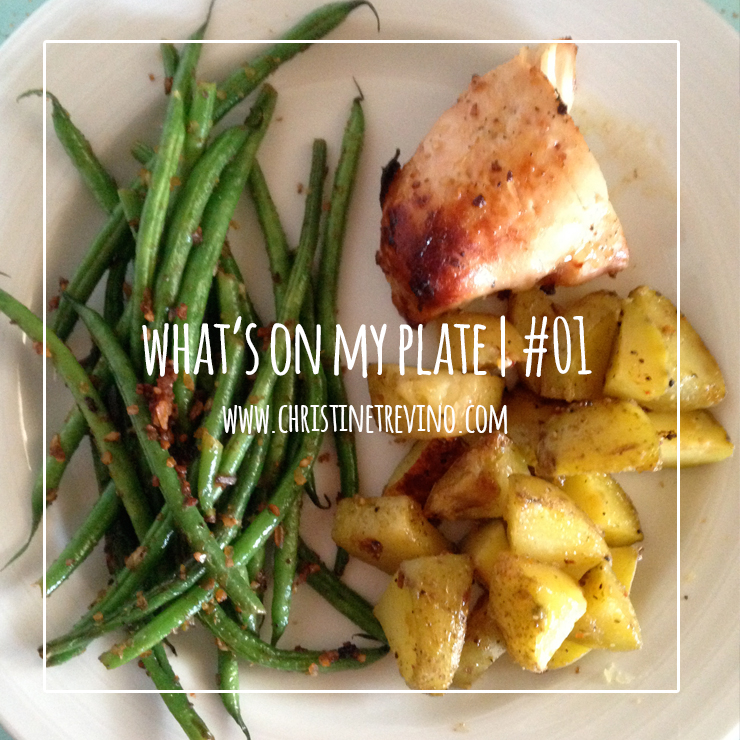 What's on My Plate | #01