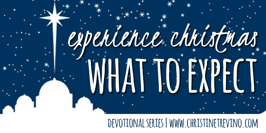 What to Expect during the Experience Christmas Devotional Series
