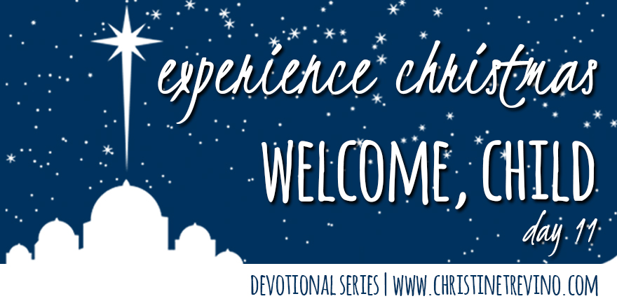 Welcome Child [Experience Christmas]