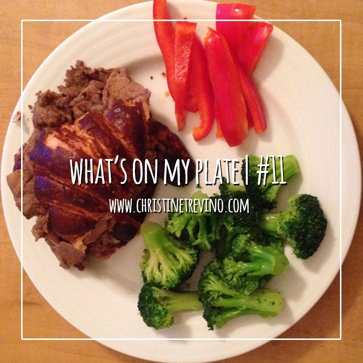 What's on my Plate | #11