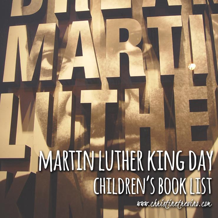 Martin Luther King Day Children's Book List | Christine ...