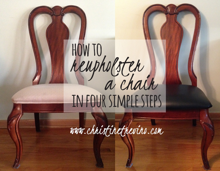 How to Reupholster a Chair in Four Simple Steps