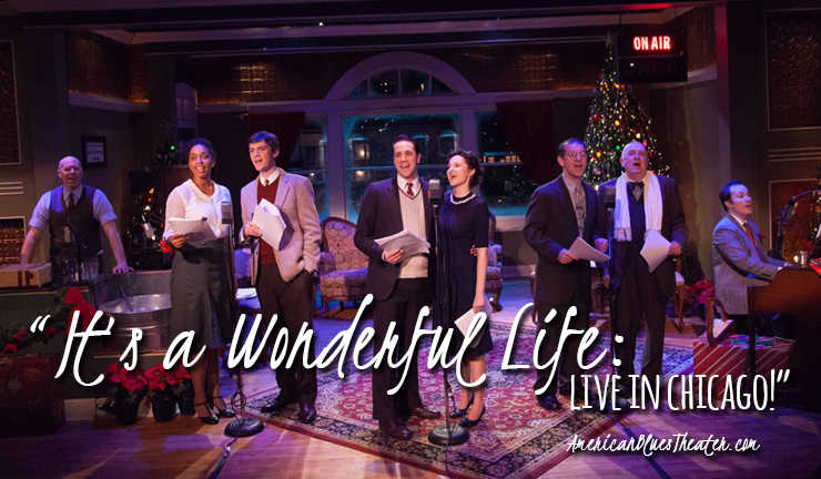 "The cast of American Blues Theater's ""It's a Wonderful Life: Live in Chicago!"". Photo by Johnny Knight"