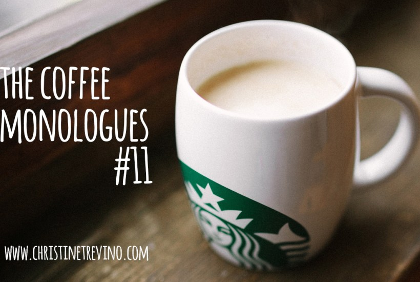 The Coffee Monologues | #11