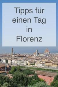 Tipps für einen Tag in Florenz