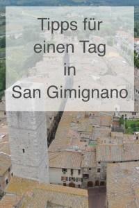Tipps für einen Tag in San Gimignano