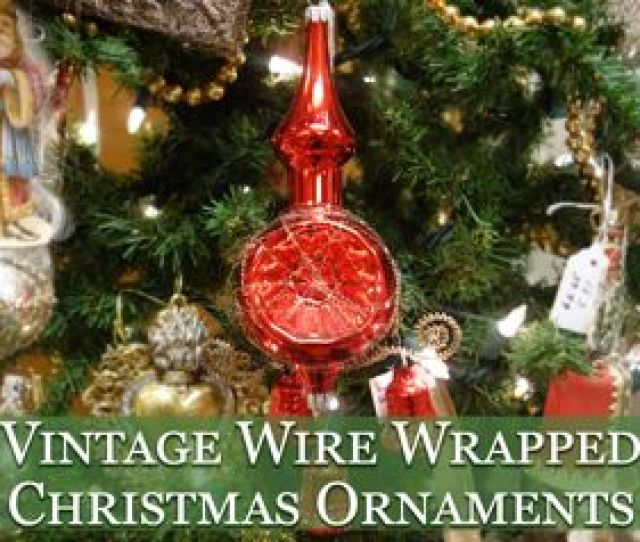 Vintage Wire Wrap Tinsel Christmas Ornaments