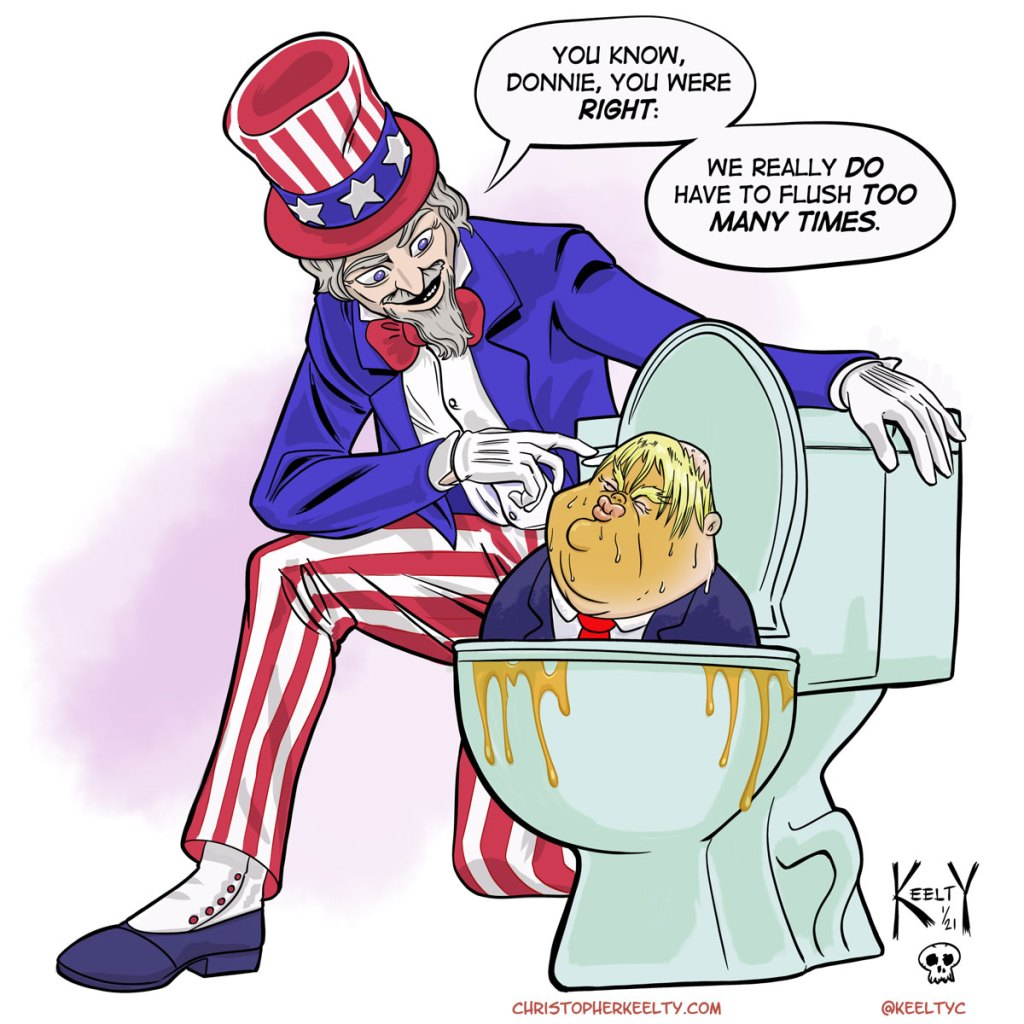 Uncle Sam Flushes Trump | Cartoon by Christopher Keelty