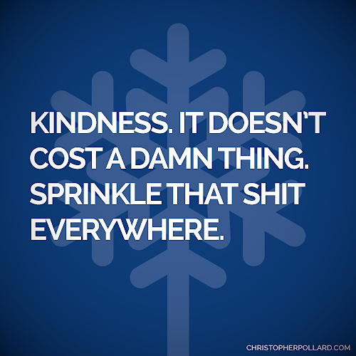 christopherpollard_quote-kindness_flare_20160208
