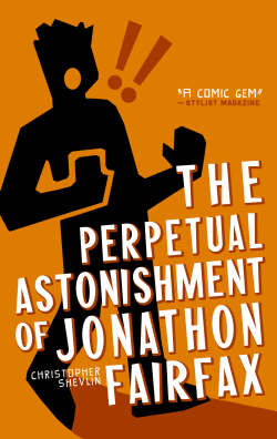 Cover image for The Perpetual Astonishment of Jonathon Fairfax