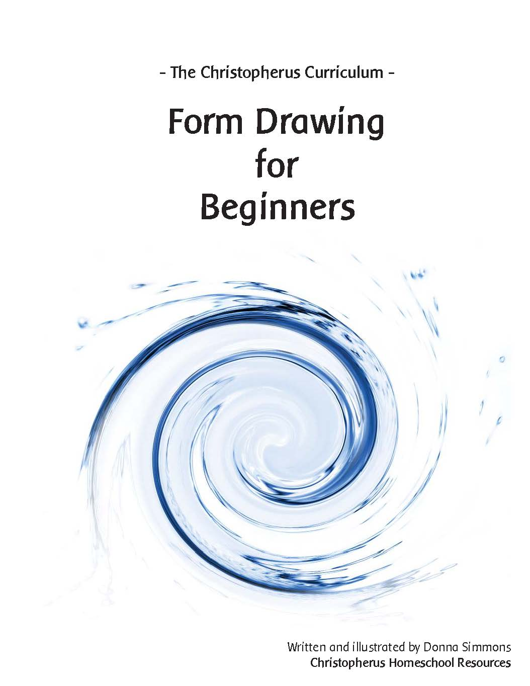 Christopherus Homeschool Resources Form Drawing For