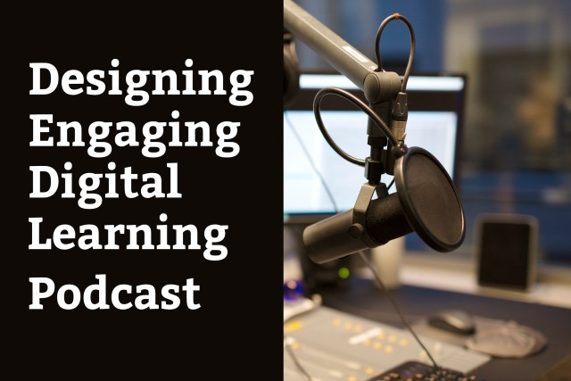 Designing engaging digital learning podcast