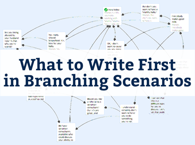 What to Write First in Branching Scenarios