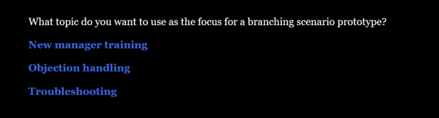 Screenshot of a branching scenario with a black background, white text, and blue links.