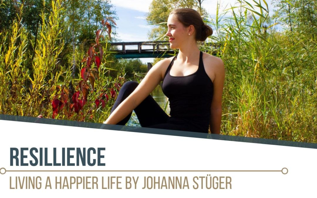 Resillience: Living a Happier Life with Yoga