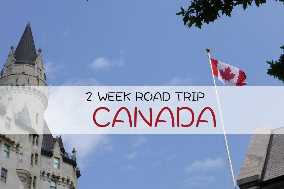 2 Week Road trip through Ontario and Quebec