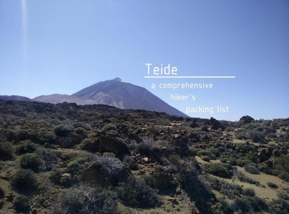 Teide - a comprehensive hiker's packing list