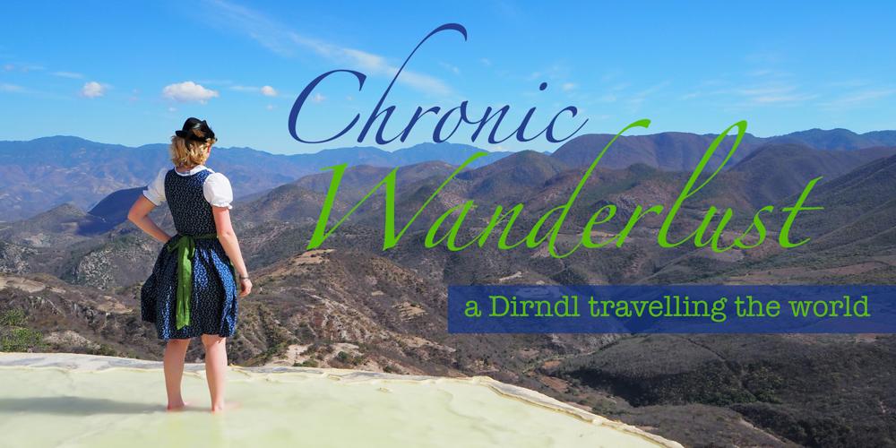 Chronic Wanderlust dirndl travelling the world