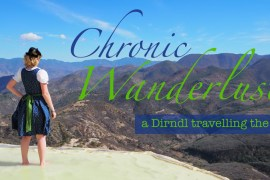 Chronic Wanderlust dirndl travelling the world