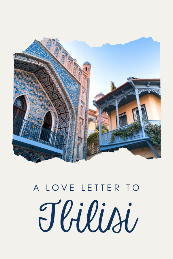 Love letter to Tbilisi