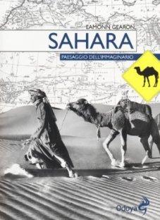 Sahara. Paesaggio dell'immaginario
