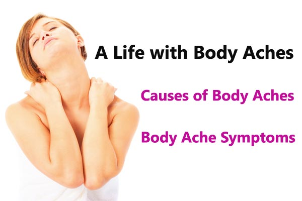 Life with Body Aches