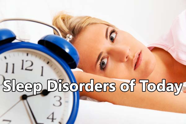 Sleep Disorders of Today