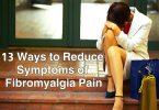 13 Ways to Reduce Symptoms of Fibromyalgia Pain