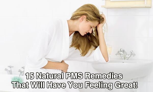 15 Natural PMS Remedies That Will Have You Feeling Great