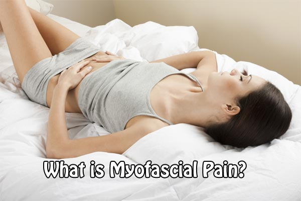 What is Myofascial Pain?