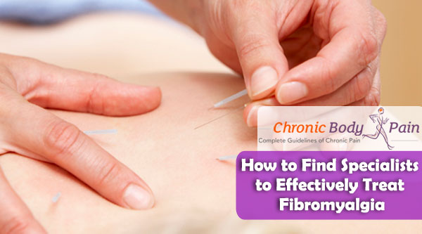 How to Find Specialists to Effectively Treat Fibromyalgia