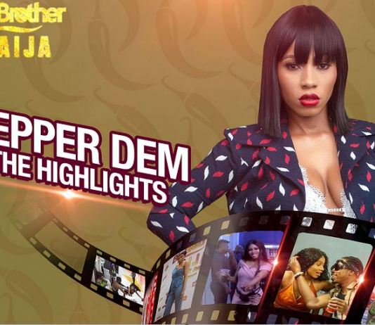 BBNaija PepperDem Highlights are available on DStv and GOtv