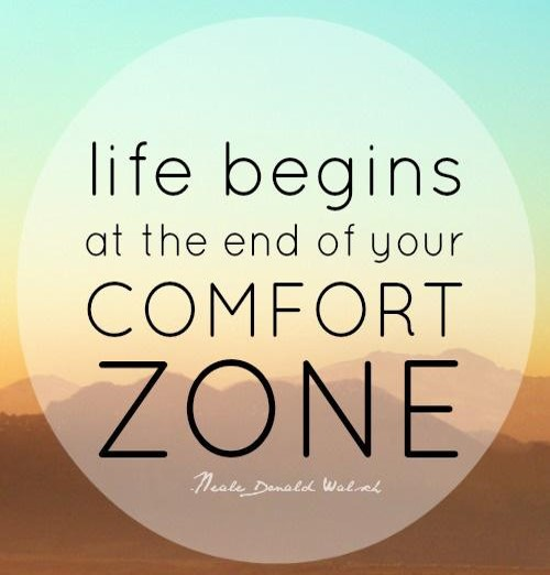 Getting Out of Our Comfort Zone!