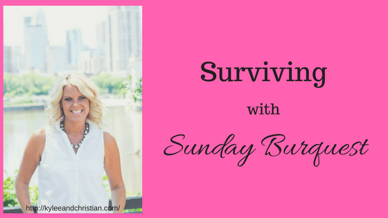 Surviving with Sunday Burquest