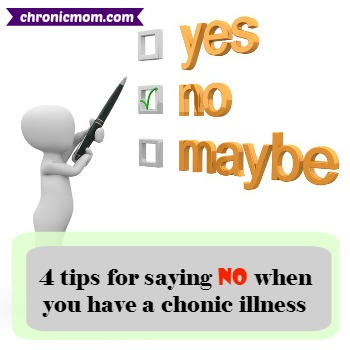 4 tips for saying no when you have a chronic illness