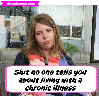 S*** no one tells you about chronic illness