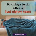 10 things to do after a bad night's sleep