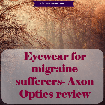 eyewear for migraine sufferers, an Axon Optics review