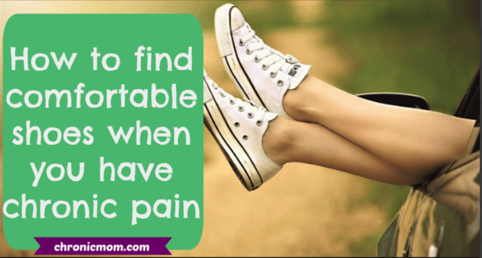 how to find comfortable shoes for chronic pain