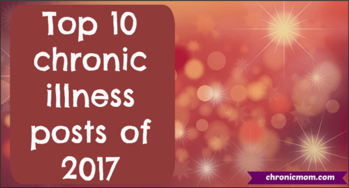 Top 10 chronic illness posts of 2017