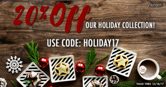 "photo of white dishes with pastries against a dark wooden background with red holiday ornaments around; red text ""20% OFF"" white text ""our holiday collection! Use code: HOLIDAY17"""