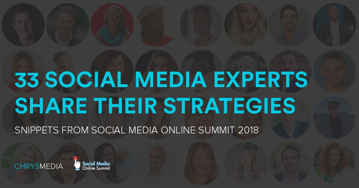 33 social media experts share their strategies
