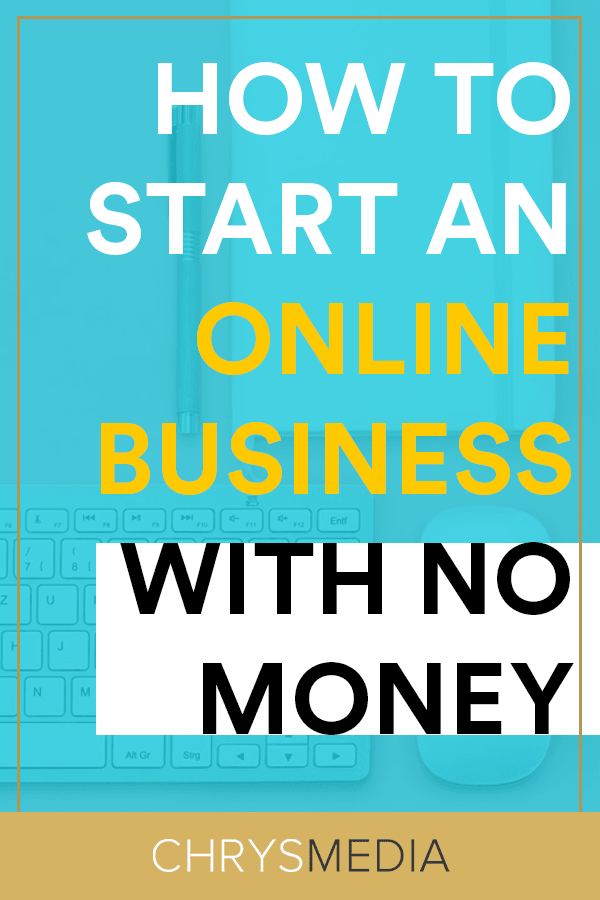 How To Start An Online Business With NO Money 1