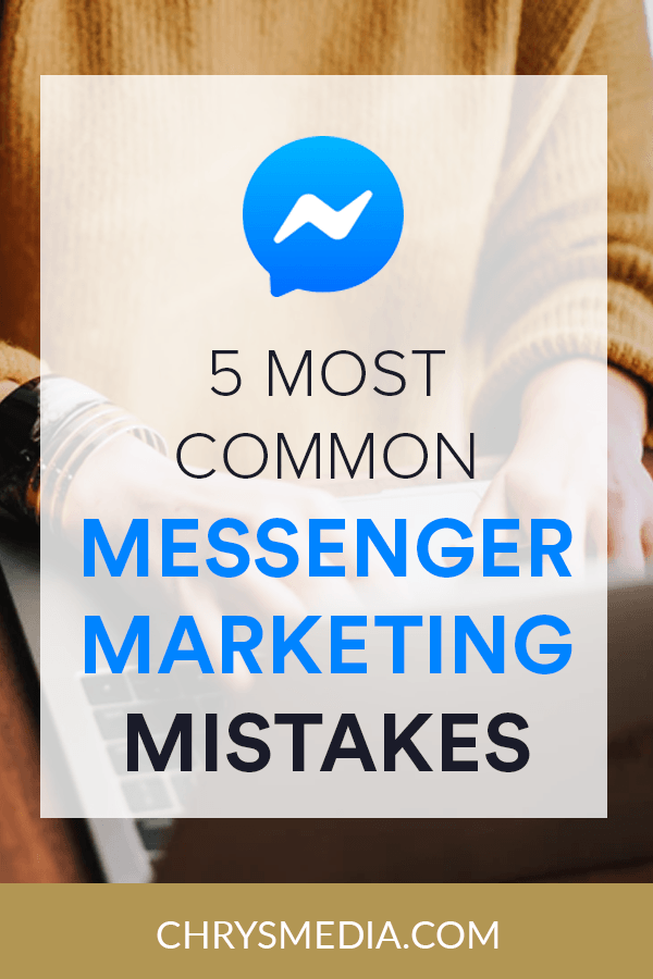 5 most common messenger marketing mistakes