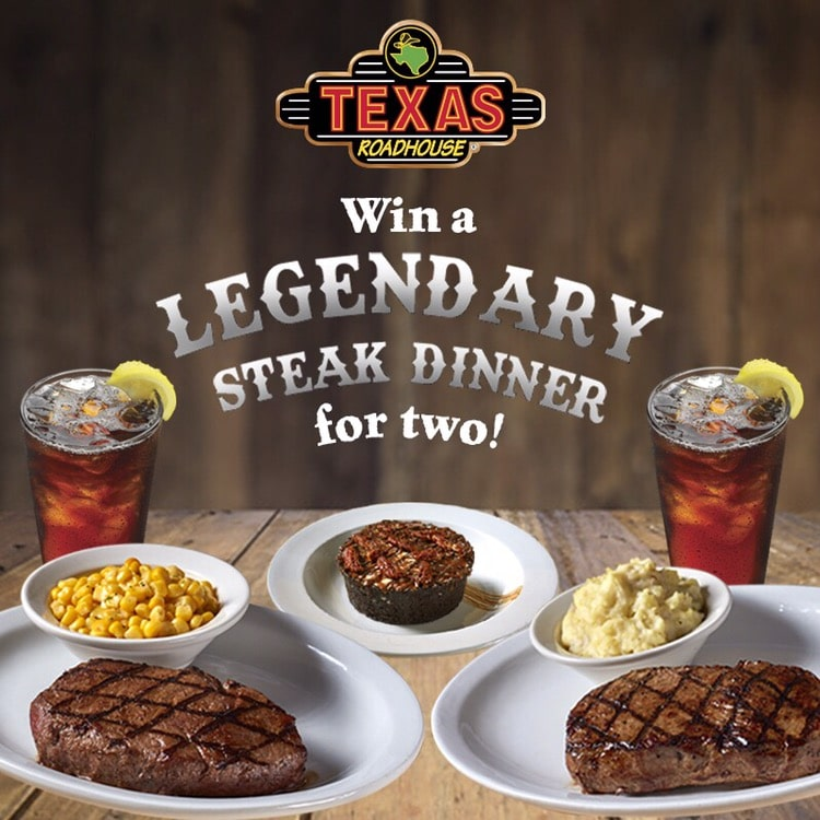 Texas Roadhouse Legendary Steak Dinner contest