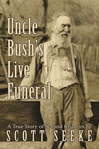 Book Cover: Uncle Bush's Live Funeral